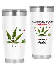 cannabe your valentine funny personalized name 20oz Tumbler front