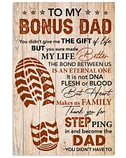 You Didn't Give Me The Gift Of Life - To Bonus Dad 11x17 Poster front
