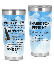 To Mother-In-Law You May Not Have Given Me Gift 20oz Tumbler front