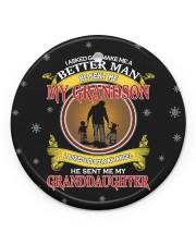 I Asked God Make Me A Better Man He Sent Me GS-GD Circle ornament - single (porcelain) front