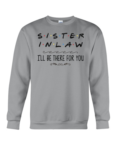 Sister-In-Law I'll Be There For You