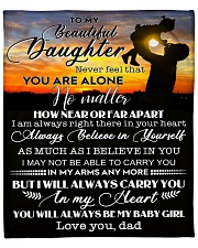 """Never Feel That You Are Alone - Dad To Daughter Fleece Blanket - 50"""" x 60"""" front"""
