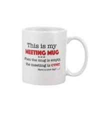 This is my meeting mug Mug front
