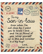 """Even When Im Not Close By FIL To Son-in-law Fleece Blanket - 50"""" x 60"""" front"""