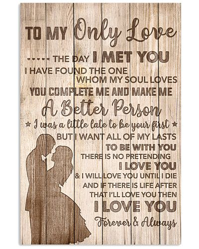 To My Only Love I Want All Of My Lasts 2B With You