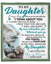 """Everyday I Think About You - Dad-To-Daughter Fleece Blanket - 50"""" x 60"""" front"""