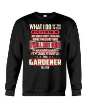 T SHIRT GARDENER Crewneck Sweatshirt thumbnail