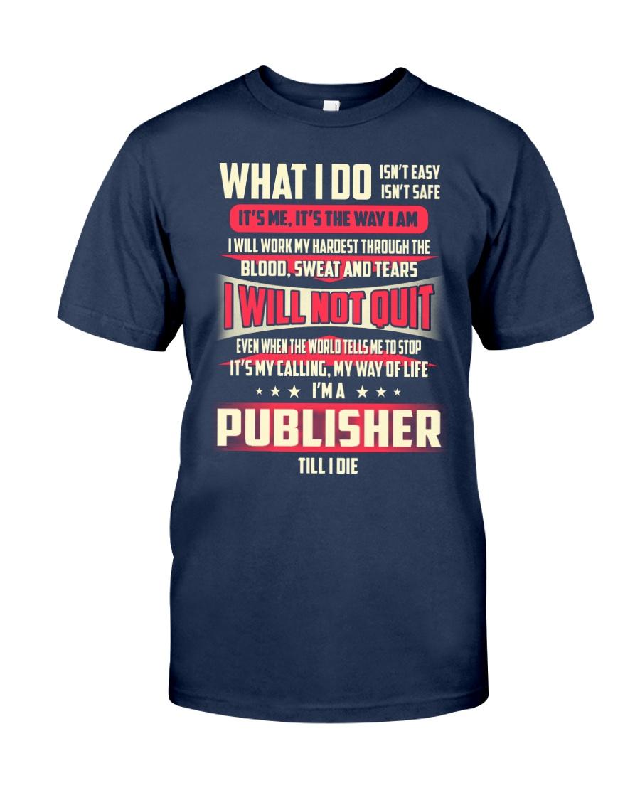 T SHIRT PUBLISHER Classic T-Shirt