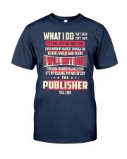 T SHIRT PUBLISHER Classic T-Shirt front