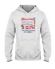 I Will Teach Because I Care Hooded Sweatshirt thumbnail