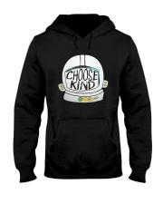 Limited Edition - Choose kind Hooded Sweatshirt thumbnail