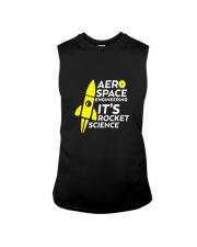 Funny Aerospace Engineering Tshirt Its Rocket  Sleeveless Tee thumbnail