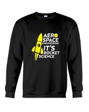 Funny Aerospace Engineering Tshirt Its Rocket  Crewneck Sweatshirt thumbnail