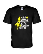 Funny Aerospace Engineering Tshirt Its Rocket  V-Neck T-Shirt thumbnail