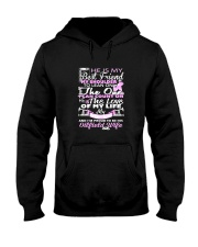 Oilfield Shirts for Wife He is My Best Friend  Hooded Sweatshirt thumbnail