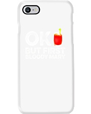 OK But First Bloody Mary TShirt Funny Drinking Phone Case thumbnail