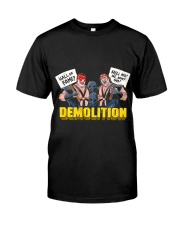 DEMOLITION Classic T-Shirt thumbnail