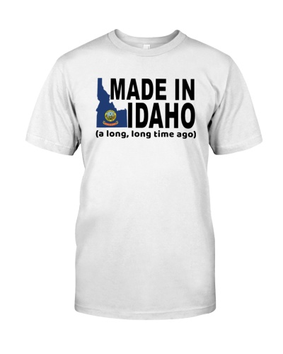 Make In Idaho A Long Long Time Ago