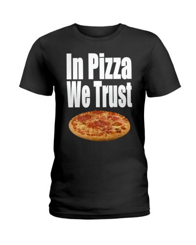 In Pizza we Trust shirt