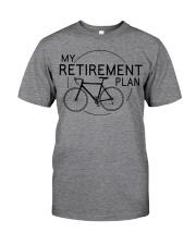 My Retirement Plan  Classic T-Shirt front