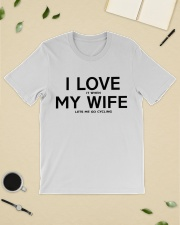 I Love It When My Wife Let's Me Go Cycling Classic T-Shirt lifestyle-mens-crewneck-front-19
