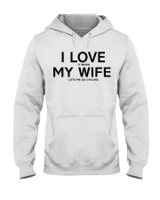 I Love It When My Wife Let's Me Go Cycling Hooded Sweatshirt thumbnail
