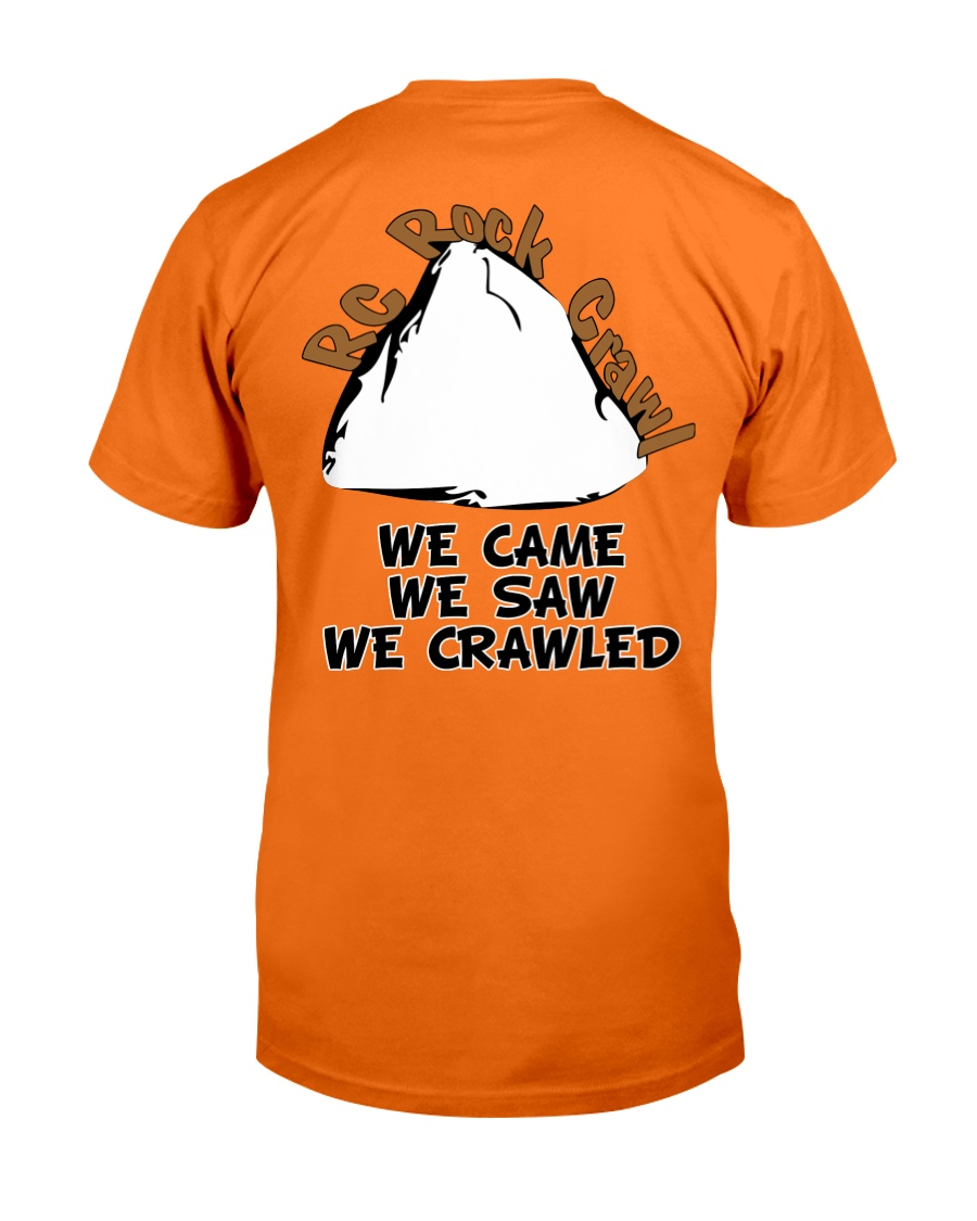 We Came We Saw We Crawled Classic T-Shirt