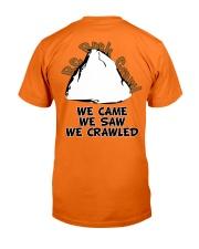 We Came We Saw We Crawled Classic T-Shirt back