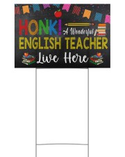 Honk A Wonderful English Teacher Lives Here 18x12 Yard Sign front