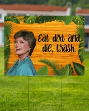 Eat Dirt And Die Trash 24x18 Yard Sign aos-yard-sign-24x18-lifestyle-front-02