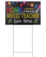 Honk A Wonderful Music Teacher Lives Here 18x12 Yard Sign back