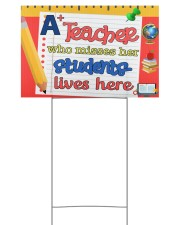 A Teacher Who Misses Her Students Lives Here 18x12 Yard Sign back