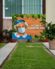 Picture It Quarantine 2020 24x18 Yard Sign aos-yard-sign-24x18-lifestyle-front-14