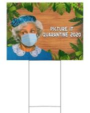 Picture It Quarantine 2020 24x18 Yard Sign back