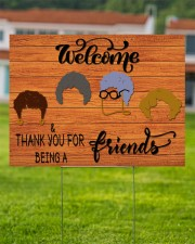 Thank You For Being A Friend 24x18 Yard Sign aos-yard-sign-24x18-lifestyle-front-02