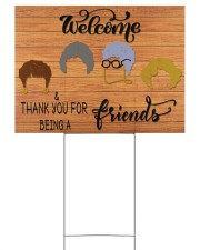 Thank You For Being A Friend 24x18 Yard Sign back