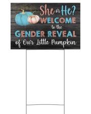 Pumpkin She or He Welcome Gender Reveal 18x12 Yard Sign back