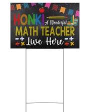 Honk A Wonderful Math Teacher Lives Here 18x12 Yard Sign back
