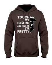 Touch My Beard And Tell Me I'm Pretty Funny Gift Hooded Sweatshirt thumbnail