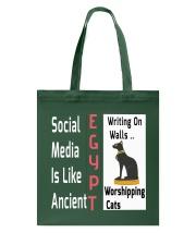 Social Media Is Like Ancient Egypt Tote Bag thumbnail