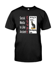 Social Media Is Like Ancient Egypt Classic T-Shirt front