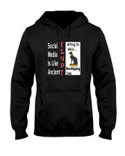 Social Media Is Like Ancient Egypt Hooded Sweatshirt thumbnail