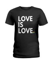 LGBT Gay Marriage Shirt - Love Is Love- Gay Pride  Ladies T-Shirt thumbnail