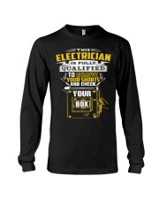 THIS ELECTRICIAN IS FULLY QUALIFIED Long Sleeve Tee thumbnail
