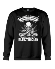 I OWN IT THE TITLE ELECTRICIAN Crewneck Sweatshirt thumbnail