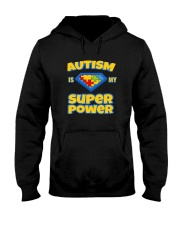 AUTISM IS MY SUPER POWER AUTISM AWARENESS DAY Hooded Sweatshirt thumbnail