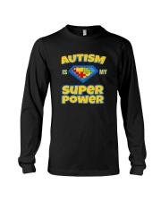 AUTISM IS MY SUPER POWER AUTISM AWARENESS DAY Long Sleeve Tee thumbnail
