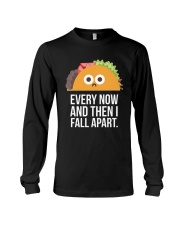 EVERY NOW AND THEN I FALL APART CINCO DE MAYO  Long Sleeve Tee front