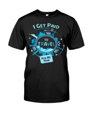 I GET PAID TO TRAVEL Premium Fit Mens Tee front