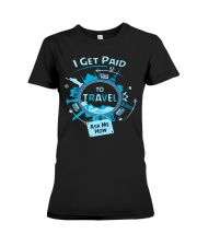 I GET PAID TO TRAVEL Premium Fit Ladies Tee thumbnail
